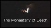 The Monastery of Death